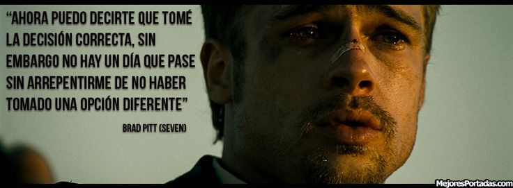 Frase de Brad Pitt (Seven)