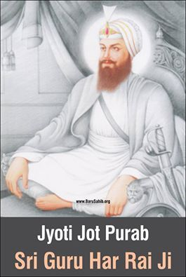 Jyoti Jyot Guru Har Rai Sahib Ji! Guru Har Rai Ji (Gurmukhi: ਗ੝ਰੂ ਹਰਿ ਰਾਇ) (31 January 1630 – 20 October 1661) was the seventh of the Ten Gurus of Sikhism and became Guru on Tuesday, 19 March 1644 following in the footsteps of his grandfather, Guru Har Gobind Ji. Before Guru Ji died, he nominated Guru Har Krishan Ji, his son as the next Guru of the Sikhs. The following is a summary of the main highlights of Guru Ji life: Read More http://barusahib.org/…/jyoti-jot-purab-guru-har-rai-sahib-…/