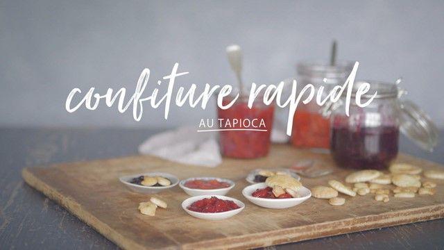 Confiture rapide au tapioca | Cuisine futée, parents pressés