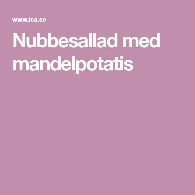 Nubbesallad med mandelpotatis