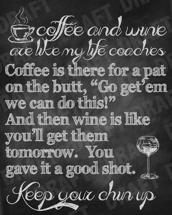 Keep Your Chin Up Chalkboard Coffee & Wine  by BarnettDesignz, $7.99