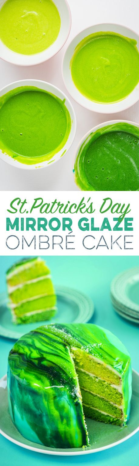 Your St. Patrick's Day Celebrations Need This Green Ombre Cake With Mirror Glaze!