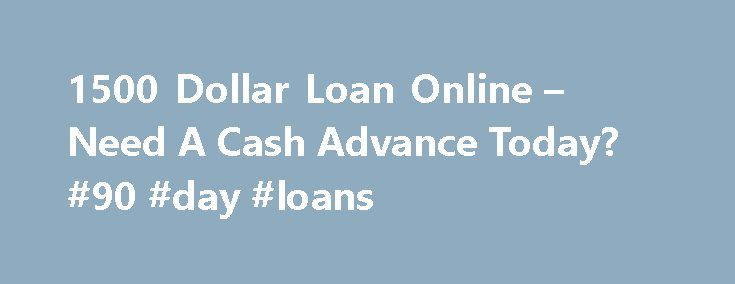 """1500 Dollar Loan Online – Need A Cash Advance Today? #90 #day #loans http://loan.remmont.com/1500-dollar-loan-online-need-a-cash-advance-today-90-day-loans/  #1500 loan # Easy Approval Personal Loans Disclaimer """"IMPORTANT INFORMATIONABOUT PROCEDURESFOR OPENINGA NEW ACCOUNT To help the government fight the funding of terrorism and money laundering activities, Federal law requires all financial institutions to obtain, verify, and record informationthat identifies each person who opens an…"""