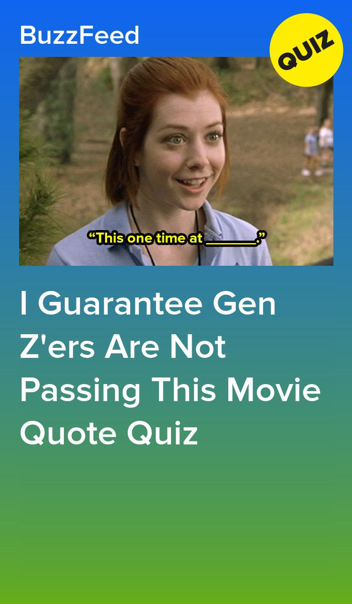 Only A Millennial Can Get A 9 12 On This Movie Quote Quiz Quote Quiz Quiz Quizzes For Fun