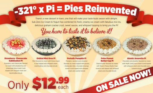 Pies!!! On sale for $12.99 now through Christmas at both locations!! Try one of our many yummy pie options available in any base!!