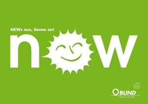 "Ecard ""Now"" zum Thema Atomausstieg.  #Energie #nuke #energy"