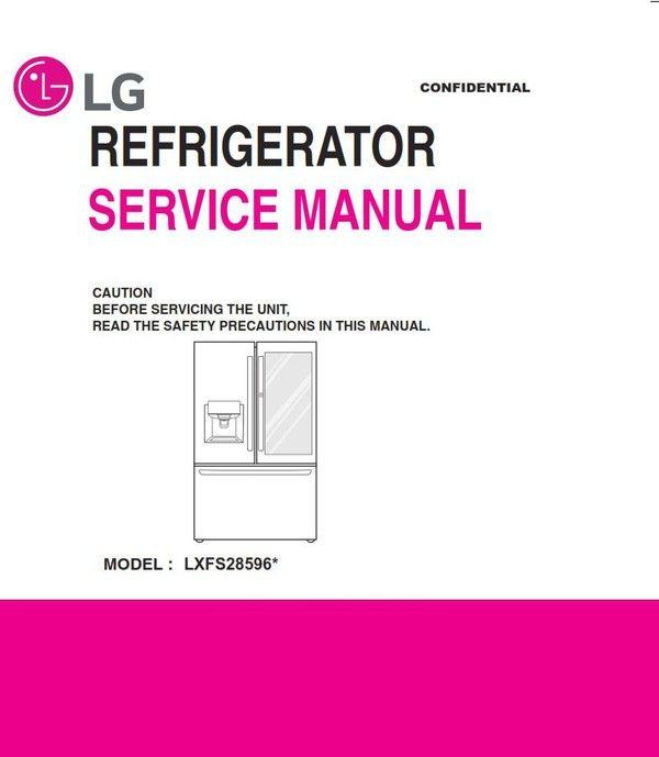Lg Lfxs28596s Lfxs28596m Lfxs28596d Refrigerator Service Manual And Repair Guide Repair Guide Refrigerator Service Printed Circuit Board