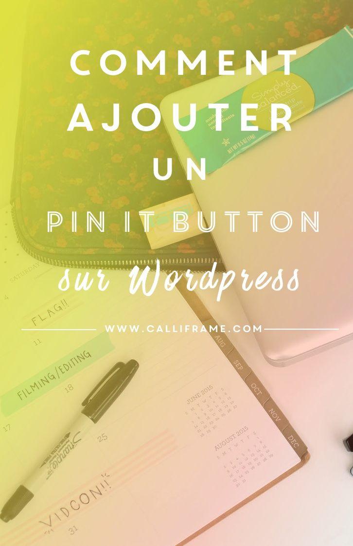 Comment ajouter un bouton pinterest sur les images de son site?                                                                                                                                                                                 Plus