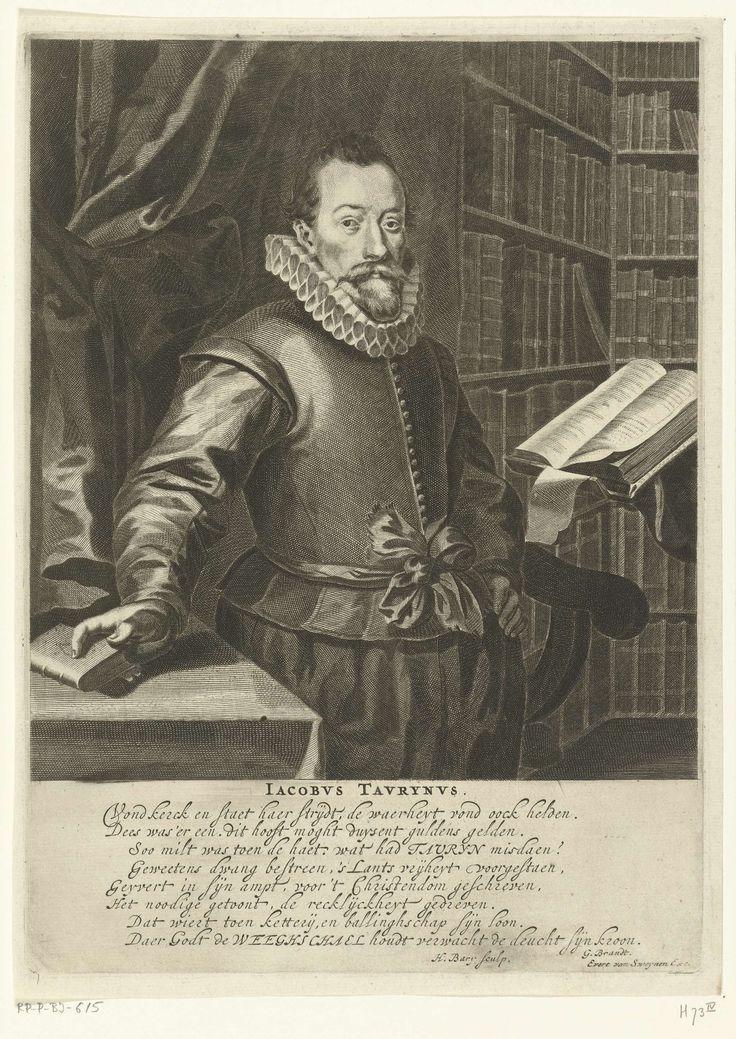 Hendrik Bary | Portret van Jacobus Taurinus, Hendrik Bary, Geeraert Brandt (I), Evert van Sweinen, 1657 - 1707 | Portret van Jacobus Taurinus, staand aan een lessenaar in een bibliotheek. Onder het portret zijn naam en een vers van acht regels in het Nederlands.