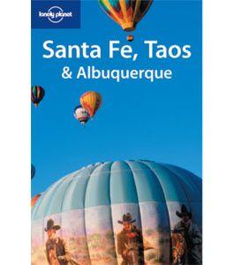 Santa Fe, Taos & Albuquerque 2nd Edition  - Travel Guides