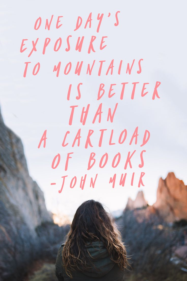 """One day's exposure to mountains is better than a cartload of books."" - John Muir #quotes #quoteoftheday #hiking #nature #knowledge #adventure #cloudline"