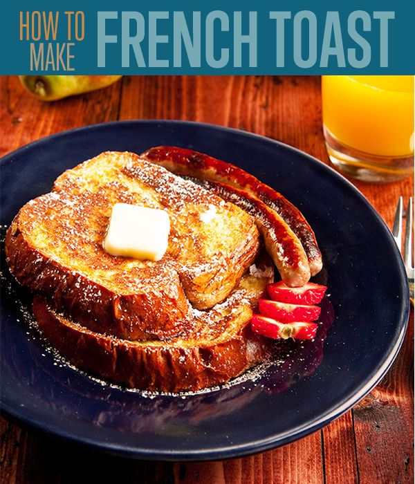 How to Make Homemade French Toast | Recipe | Wondering how to make a perfect french toast? Here's a perfect tutorial that will show you that it isn't difficult at all. #DIYready diyready.com