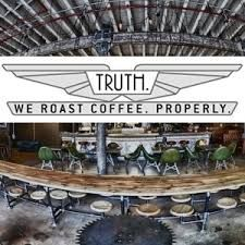 """Truth Coffee Shop in South Africa. Their statement is, """"COFFEE IN THE CUP SHOULD DELIVER ON THE PROMISE OF THE AROMAS OF FRESHLY GROUND COFFEE."""""""