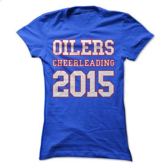 Oilers Cheerleading 2015 - #polo #cheap tee shirts. CHECK PRICE => https://www.sunfrog.com/Sports/Oilers-Cheerleading-2015-63859004-Guys.html?60505