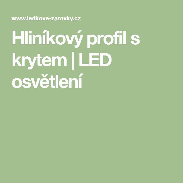 Hliníkový profil s krytem | LED osvětlení