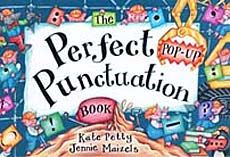 Books for Teaching about Punctuation: Punctuation Book, Pop Up Book, Perfect Popup, Pop Up Punctuation, Popup Book, Perfect Pop Up, Good Book, Kate Petty, Popup Punctuation