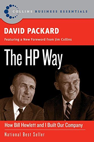 The HP Way: How Bill Hewlett and I Built Our Company (Collins Business Essentials): David Packard: 9780060845797: Amazon.com: Books