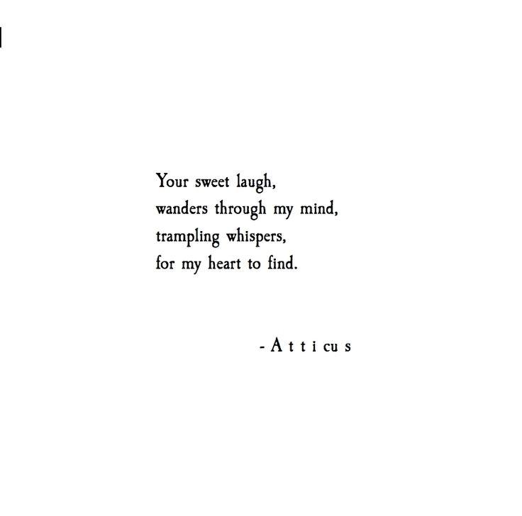 Atticus Quotes: Whispers And Laughs @atticuspoetry #atticuspoetry