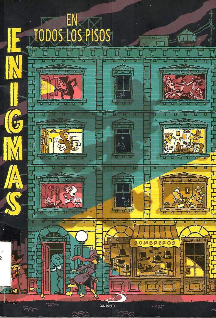"""Casos misteriosos por resolver Casos sacados de los libro-juegos """"Enigmas a gogó"""" y """"Enigmas en todos los pisos"""""""