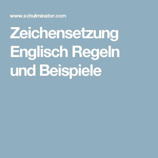 Zeichensetzung Englisch Regeln und Beispiele
