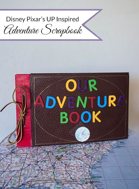 Our Adventure Scrapbook DIY  A fun craft for kids or adults  Inspired by Disney Pixar  39 s Up    My Crafty Spot