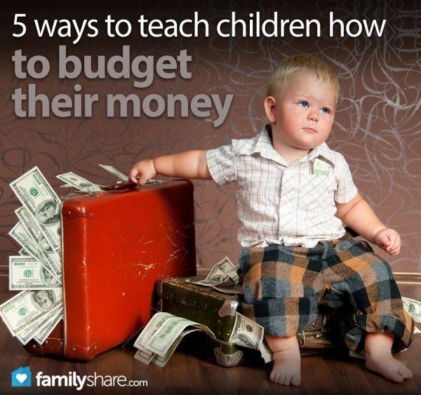 5 ways to teach children how to budget their money