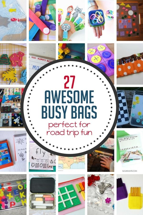 Make your next road trip more fun with 27 awesome busy bag ideas