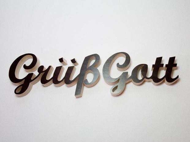 Grüß Gott = greeting in Bavaria and Austria