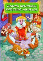 Zimowe opowieści Świętego Mikołaja-Opracowanie zbiorowe
