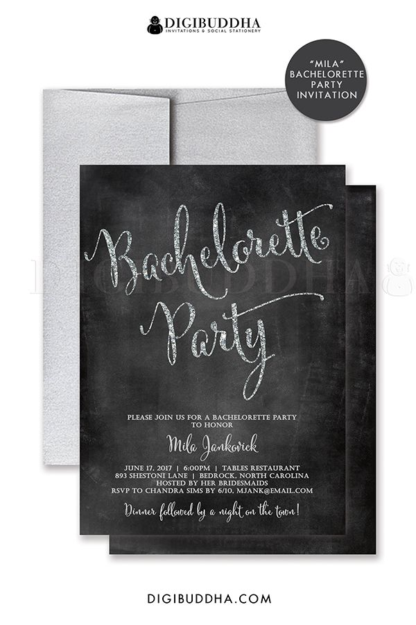 Chalkboard and silver glitter bachelorette party invitation. Personalized with your information, choose from ready made printed invitations with envelopes or printable DIY bachelorette party invitations. Silver shimmer envelope and coordinating envelope liners also available. digibuddha.com