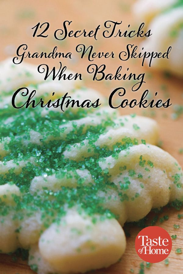 12 Of Grandma S Best Christmas Baking Secrets In 2019 Christmas