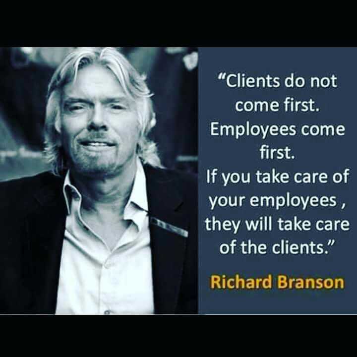 Happy staff = happy clients. Always! RB has to be the smartest business man ever.