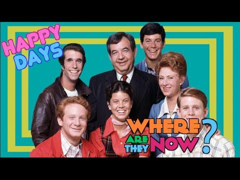 Whatever happened to the cast of Happy Days - YouTube