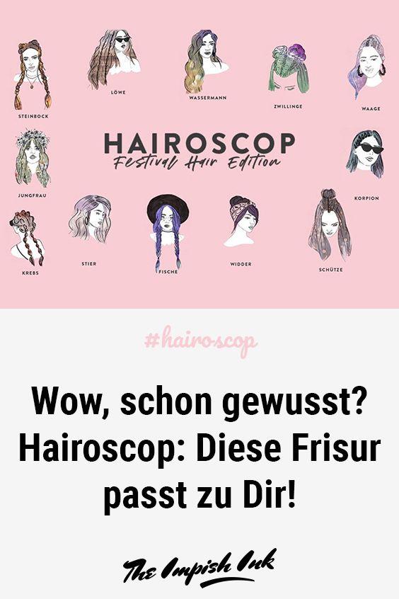 Hairoscop Diese Frisur Passt Zu Dir Frisuren Horoskop Haare Und Beauty