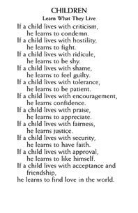 CHILDREN LEARN WHAT THEY LIVE Dorothy ... - Facebook