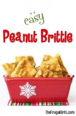 Easy Peanut Brittle Recipe from TheFrugalGirls.com