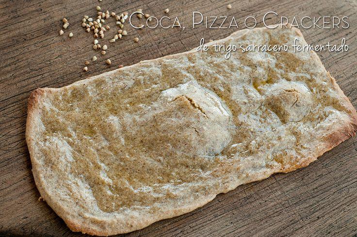 Receta: Coca, Pizza o Crackers de Trigo Sarraceno Fermentado (sin gluten)