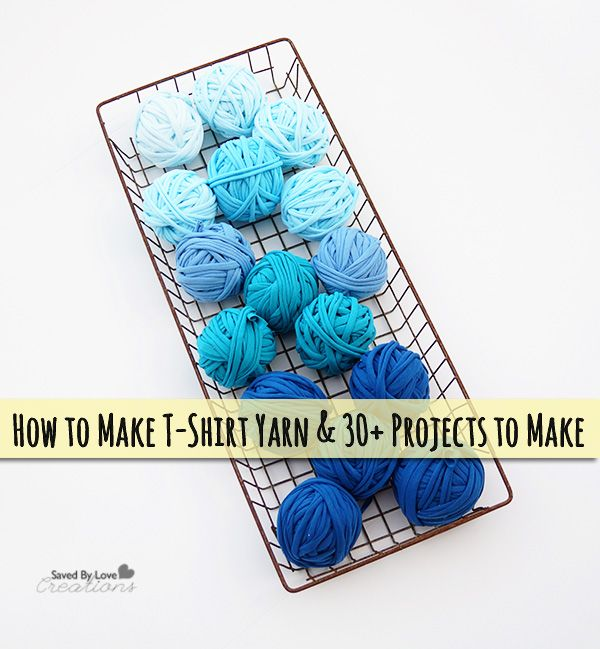 How to Make tshirt yarn and 30 Plus projects to make @savedbyloves