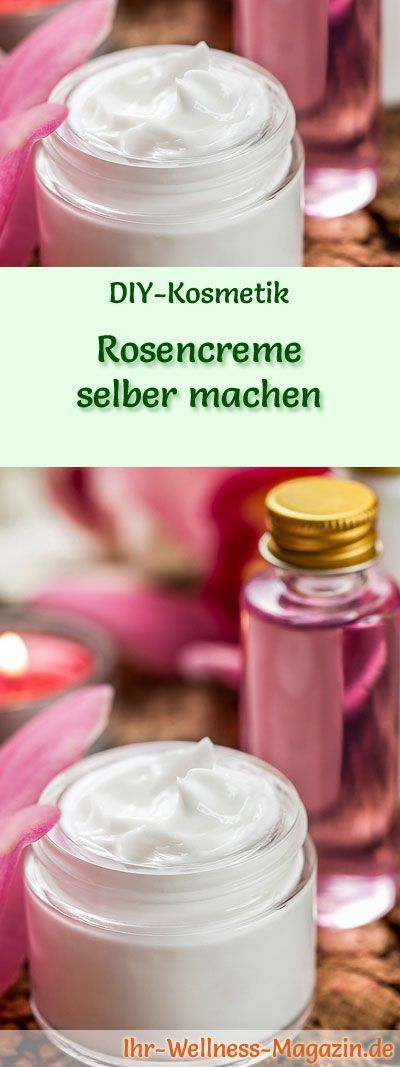 Make rose cream yourself – recipe and instructions- Rosencreme selber machen –…