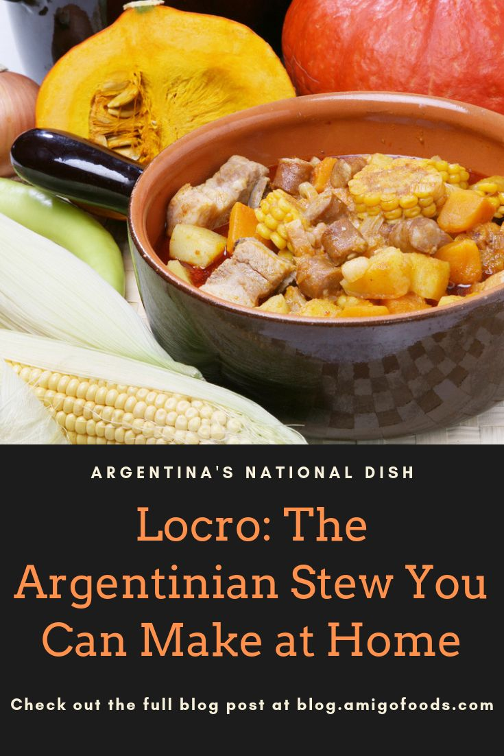 Locro: The Argentinian Stew You Can Make at Home - The Best Latin & Spanish Food Articles & Recipes - Amigofoods Latin American Food, Latin Food, Dinner Dishes, Food Dishes, Argentina Food, Importance Of Food, National Dish, Savory Foods, One Pot Dinners