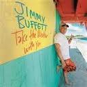 Jimmy Buffett - All summer