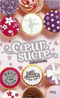 Découvrez Les filles au chocolat, Tome 5 : Coeur Sucré de Cathy Cassidy sur Booknode, la communauté du livre