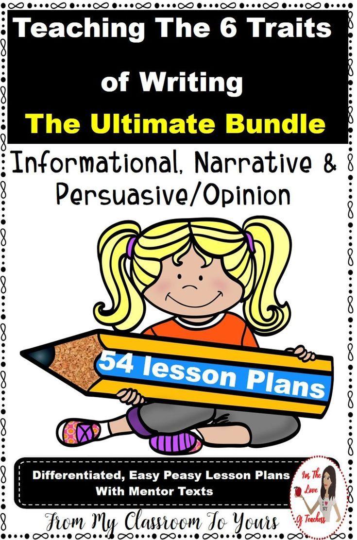 Six Traits Of Writing Mini Lesson Bundle Narrative Informative Persuasive Writing Lesson Plans Writing Mini Lessons Writing Lessons [ 1112 x 735 Pixel ]
