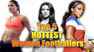 Top 5 - Hottest Women Footballers 2016 أجمل نساء كرة القدم  Skuza Tv - YouTube