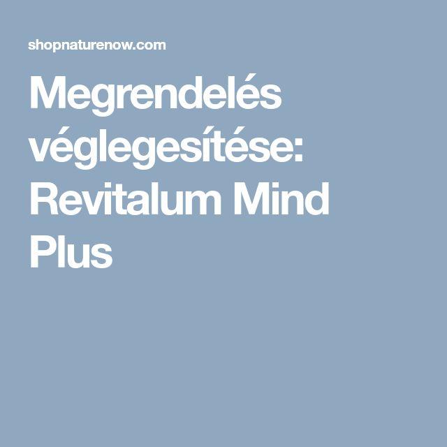 Megrendelés véglegesítése: Revitalum Mind Plus