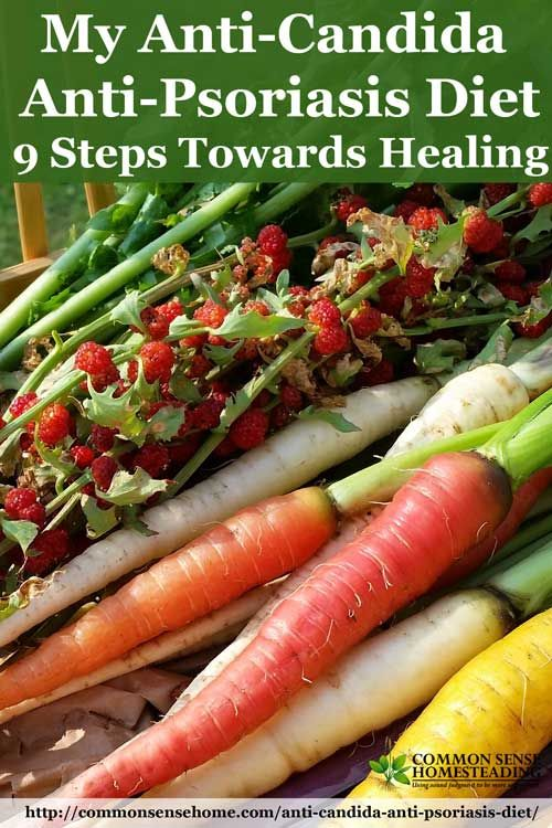 My Anti-Candida, Anti-Psoriasis Diet – 9 Steps Towards Healing