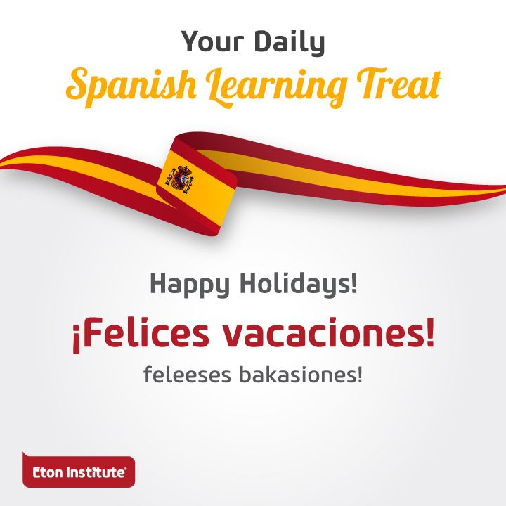 Learn to say 'Happy Holidays' in Spanish. Share today's learning treat with your friends!