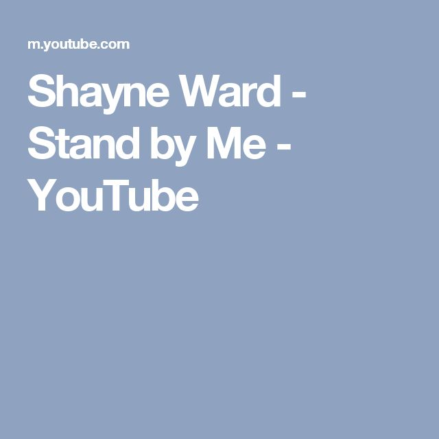Shayne Ward - Stand by Me - YouTube