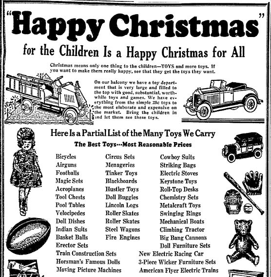 """Christmas toys advertisement, published in the Dallas Morning News newspaper (Dallas, Texas), 7 December 1930. Read more on the GenealogyBank blog: """"Christmas Toys & Gifts from Yesteryear in Old Newspaper Ads."""" http://blog.genealogybank.com/christmas-toys-gifts-from-yesteryear-in-old-newspaper-ads.html"""