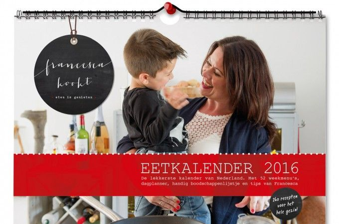 Nieuw: de Eetkalender 2016 van Francesca Kookt - Francesca Kookt